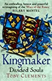 Kingmaker: Divided Souls: (Book 3)