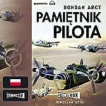 Pamietnik pilota | Bohdan Arct