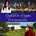 Englisch on Purpose: A Prequel to Amish by Accident Audiobook by J.E.B. Spredemann Narrated by Kay L. Dees