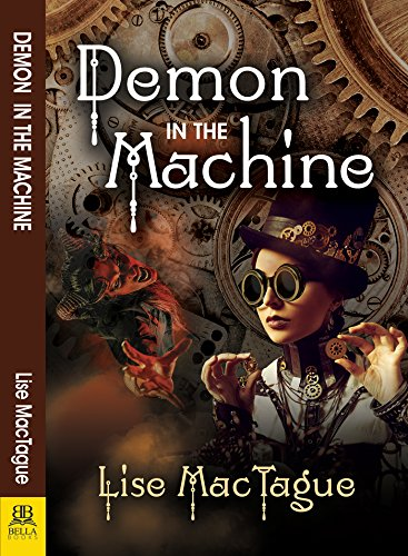 Demon in the Machine by [MacTague, Lise]