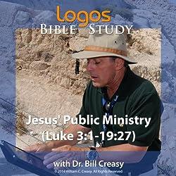 Jesus' Public Ministry (Luke 3: 1-19: 27)