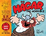 Hägar the Horrible: The Epic Chronicles: The Dailies 1973-1974