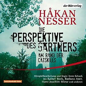 Die Perspektive des Gärtners Hörspiel
