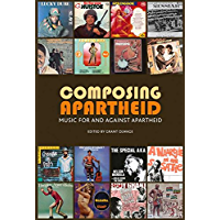 Composing Apartheid: Music for and against apartheid book cover
