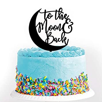 Black To The MoonBack Romantic Wedding Cake Topper Elegant For Anniversary