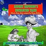 Audrey Hepburn's Enchanted Tales | Mary Sheldon