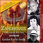 Zandernatis: Apotheosis: Where Legends Were Born, Book 3 | Gordon Keirle-Smith