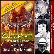 Zandernatis: Apotheosis: Where Legends Were Born, Book 3 | Gordon Keirle-Smith