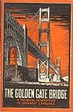 The Golden Gate Bridge: a technical description in ordinary language