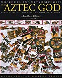 Mockeries and Metamorphoses of an Aztec God: Tezcatlipoca,