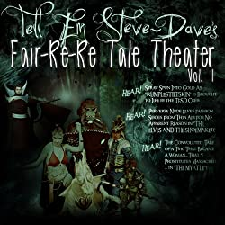 Tell Em Steve Dave Fair-re-re Tale Theater