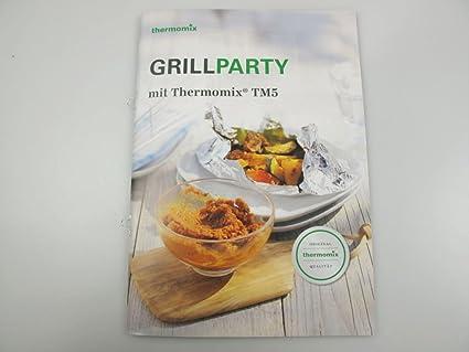 THERMOMIX Vorwerk TM5 Recetas Grill Party Koch Cuaderno Recetas