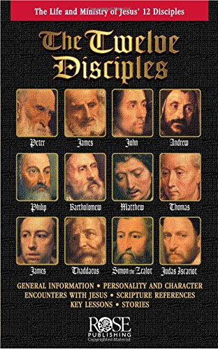 Twelve Disciples pamphlet: The Life and Minsitry of Jesus' 12 Disciples -