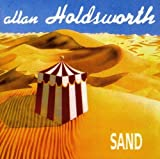 Sand by Allan Holdsworth (2007-03-06)