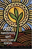 God's Transforming Spirit, Preston R. Washington, 0817011293