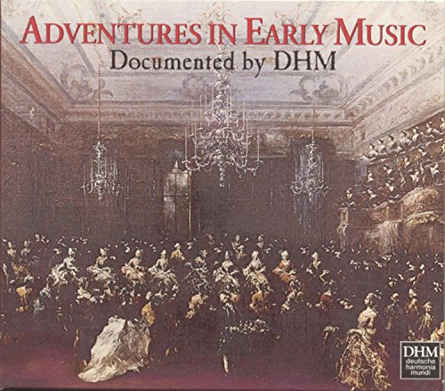 Adventures in Early Music ~ Documented by DHM