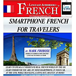 Smartphone French for Travelers Audiobook