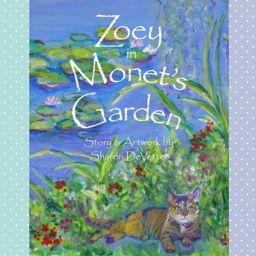 Zoey in Monet's Garden (Monet For Kids)