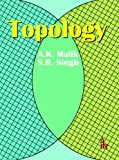 Topology, Singh, S. R. and Malik, A. K., 9381141894