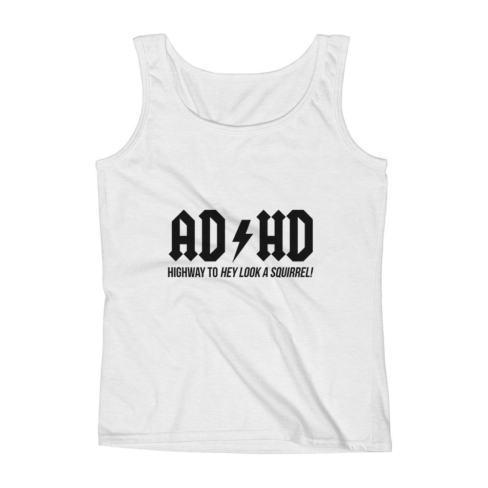 Witty Elegent Unisex Premium Tank Top Mad Over Shirts ADHD Highway to Hey Look A Squirrel