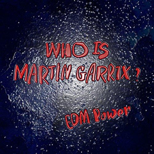 Edm martin garrix mp3 download
