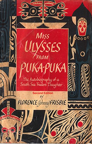 Amazon miss ulysses from puka puka the autobiography of a sea miss ulysses from puka puka the autobiography of a sea traders daughter by fandeluxe Image collections
