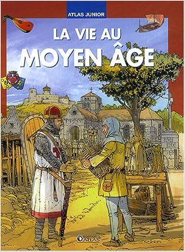 Lire un La vie au Moyen Age epub pdf