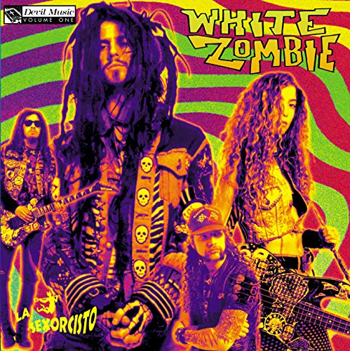 La Sexorcisto: Devil Music Volume 1 (Best Of White Zombie)