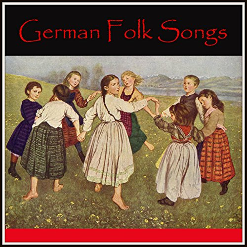German Folk Songs (Folk German Songs)