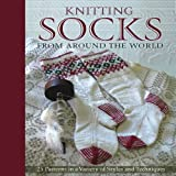 Knitting Socks from Around the World, , 0760339694