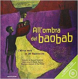Risultati immagini per all'ombra del baobab. l'africa nera in 30 filastrocche
