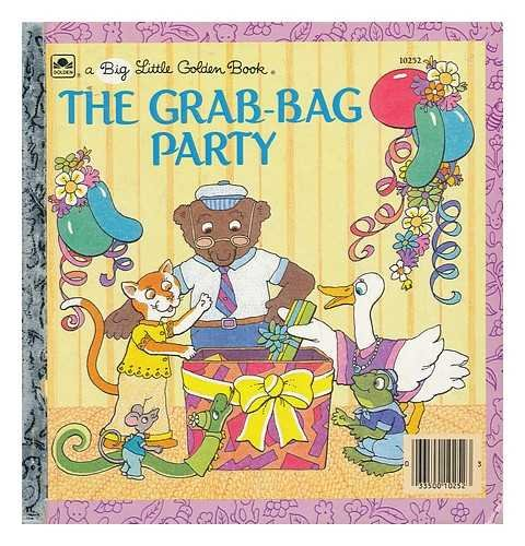 The Grab-Bag Party (A Big Little Golden Book)
