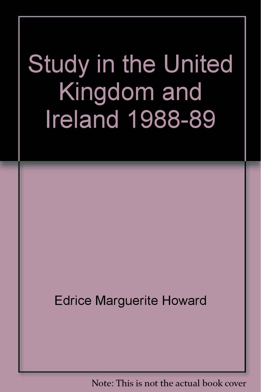 Study in the United Kingdom & Ireland, Nineteen Eighty-Eight to Nineteen Eighty-Nine