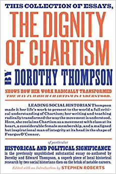 write journalism essays first memorable cultural experience essay short essay words pak study mafia the dignity of chartism dorothy thompson stephen roberts e p thompson