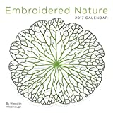 Embroidered Nature 2017 Wall Calendar