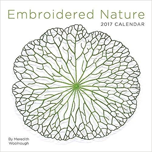 Téléchargements de livres pour kindle gratuit Embroidered Nature 2017 Calendar 1449477941 PDF RTF