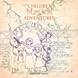 The Children's Magical Adventure, Michael Neno, 1456778870