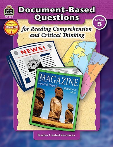 Document-Based Questions for Reading Comprehension and Critical Thinking by Debra Housel (2007-02-12) by Teacher Created Resources