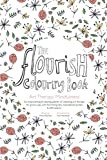 The Flourish Colouring Book: Art Therapy Mindfulness