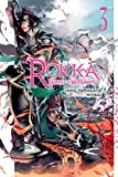 Rokka: Braves of the Six Flowers, Vol. 3 (light novel) (Rokka: Braves of the Six Flowers (Light Novel))