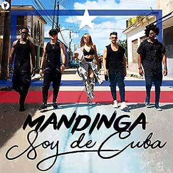 Soy de Cuba by Mandinga on Amazon Music - Amazon com