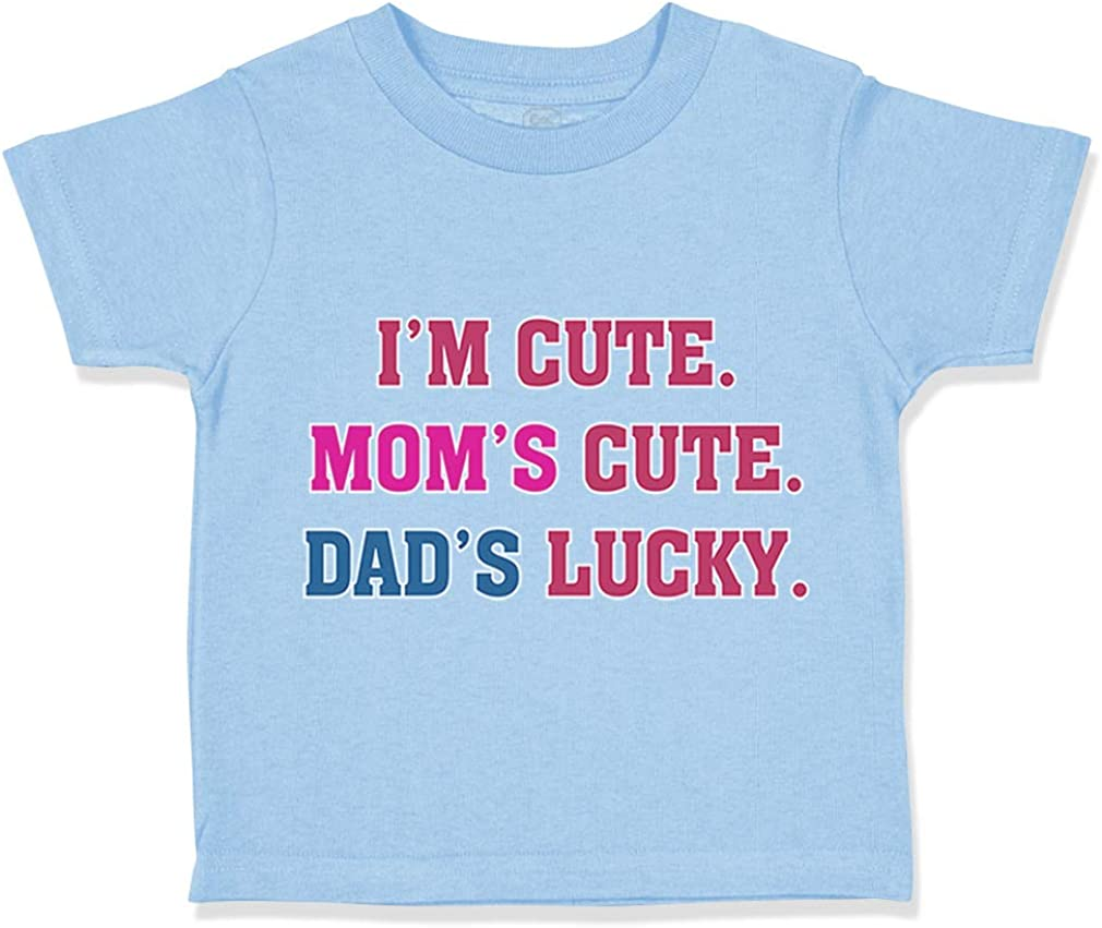 Custom Toddler T-Shirt Im Cute Moms Dads Funny Humor Boy /& Girl Clothes