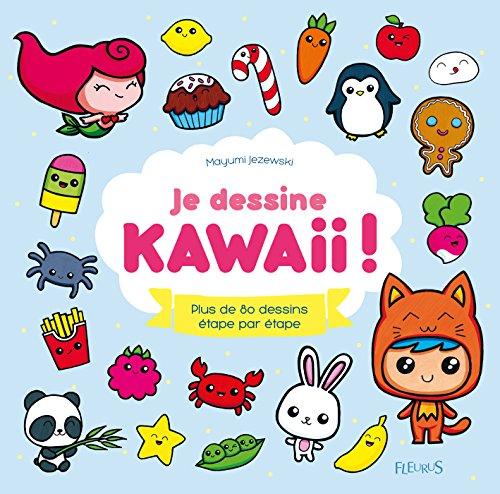 Je dessine kawaii ! (Idées-jeux) (French Edition)]()