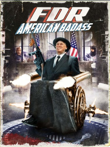 FDR: American Badass! -