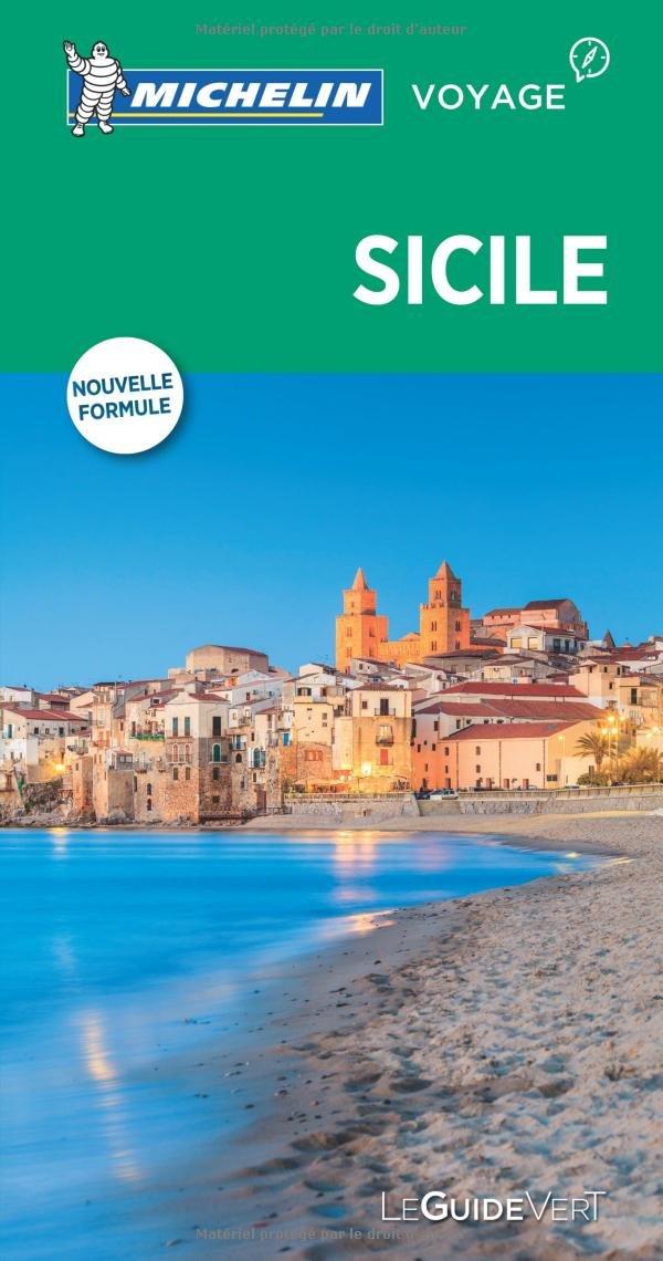 Guide Vert Sicile Michelin Broché – 23 février 2017 2067215469 GEOGRAFIA GENERALE. VIAGGI Guide turistiche-Italia Voyages / Guides touristiques