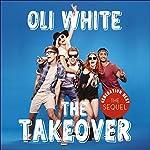 Generation Next: The Takeover | Oli White
