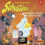 Schubiduu...uh - hat wieder starke Sprüche drauf (Schubiduu...uh 4) | Peter Riesenburg