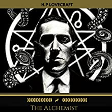 The Alchemist Audiobook by H. P. Lovecraft Narrated by Brian Kelly