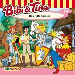 Das Ritterturnier (Bibi und Tina 70) Hörspiel