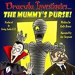 Dracula Investigates the Mummy's Purse, Volume 2 | Andy Bruce